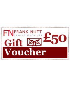 Frank Nutt Sewing Machines Gift Voucher - £50